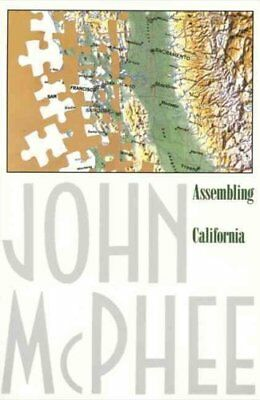 Assembling California by John McPhee (1994, Paperback)
