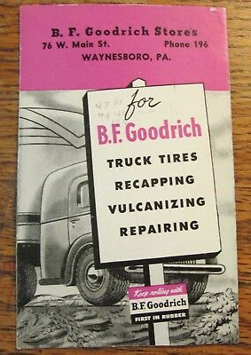 Vintage BF Goodrich Waynesboro PA Advertising Blotter