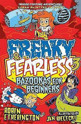 Freaky and Fearless: Bazookas for Beginners by Etherington, Robin | Paperback Bo