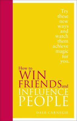 How to Win Friends and Influence People: Special Edition by Dale Carnegie Hard