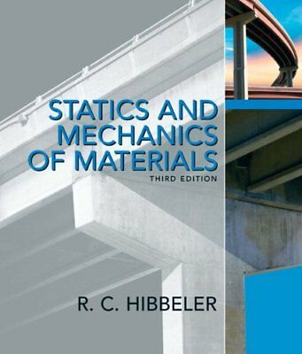 Statics and Mechanics of Materials (3rd Edition) by Hibbeler, Russell C.