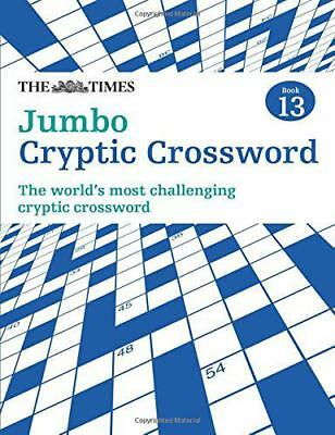 The Times Jumbo Cryptic Crossword Book 13 (Times Mind Games) by Browne, Richard,
