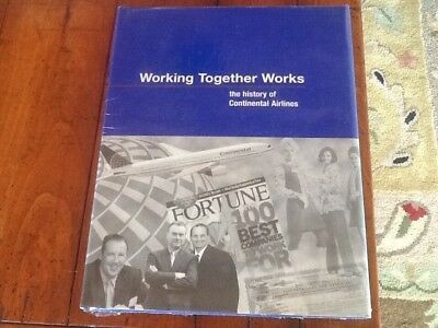 Working Together Works The History of Continental Airlines hardcover sealed