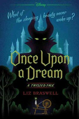 A Twisted Tale: Once upon a Dream : A Twisted Tale by Liz Braswell (2017,...