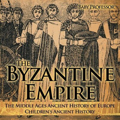 The Byzantine Empire - The Middle Ages Ancient History of Europe | Children's…