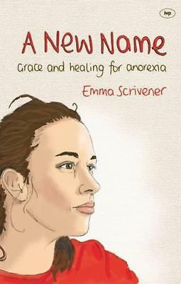 A New Name by Emma Scrivener   Paperback Book   9781844745869   NEW