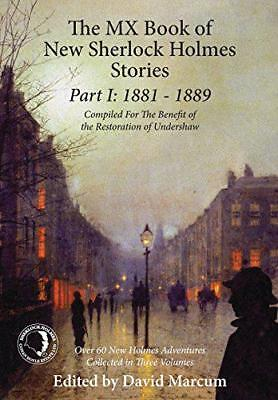 The MX Book of New Sherlock Holmes Stories Part I: 1881 to 1889 by Hardcover