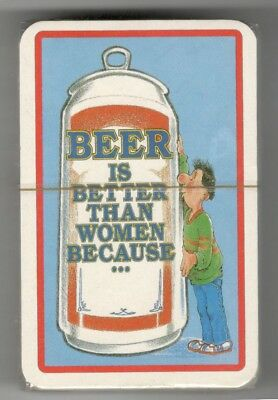 """BEER IS BETTER THAN WOMEN BECAUSE..."" (Playing Cards Deck) 