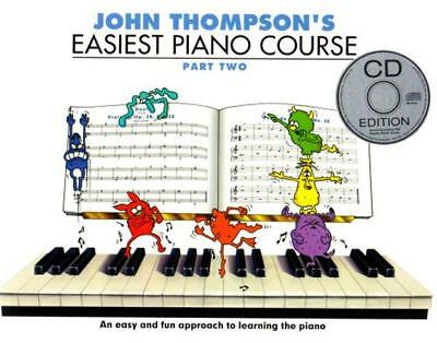 John Thompson's Easiest Piano Course: Pt. 2 (Book & CD) by    Paperback Book   9