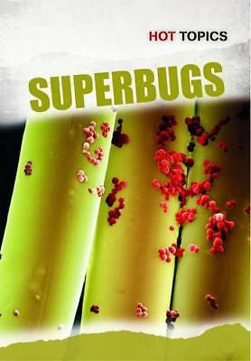 Superbugs (Hot Topics) by DiConsiglio, John | Paperback Book | 9781406235111 | N