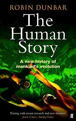 The Human Story by Professor Robin Dunbar | Paperback Book | 9780571223039 | NEW