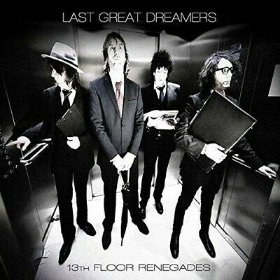 13th Floor Renegades - Last Great Dreamers (CD New)