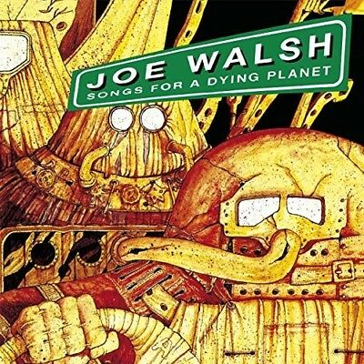 Songs For A Dying Planet - Joe Walsh (CD New)