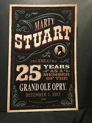 December 1, 2017  Marty Stuart Poster 25 Years As A Member Of The Grand Ole Opry