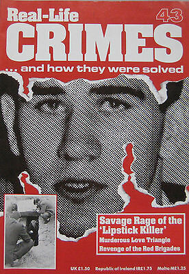 Real-Life Crimes Issue 43 - William Heirens Savage Rage of the 'Lipstick Killer'