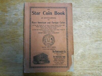 VINTAGE, THE STAR COIN BOOK an Encyclopedia of Rare American and Foreign Coins,