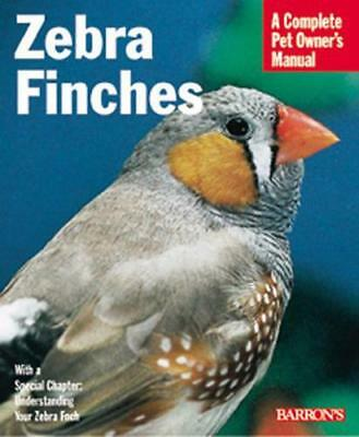 Zebra Finches (Complete Pet Owner's Manual) by H. Martin   Paperback Book   9780