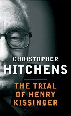 The Trial of Henry Kissinger by Christopher Hitchens (Paperback, 2014)