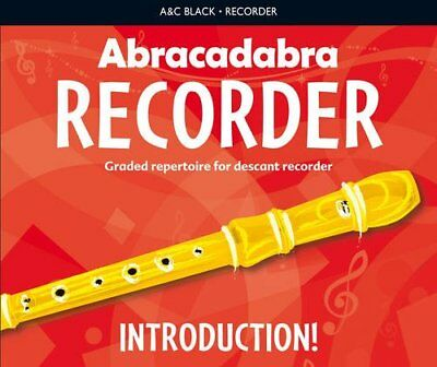 Abracadabra Recorder Introduction: 31 Graded Songs and Tunes: Abracadabra...