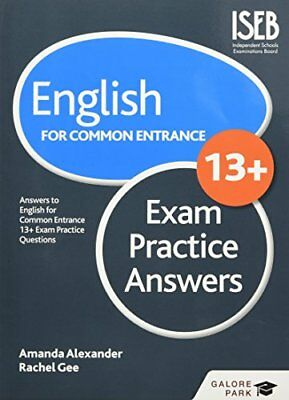 English for Common Entrance at 13+ Exam Practice Answers by Amanda Alexander,...