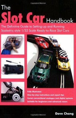 The Slot Car Handbook: The Definitive Guide to Setting-Up and Running...