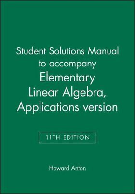 Test Bank To Accompany Elementary Linear Algebra 7e And Elementary Linear Algebra Applications Version 7e