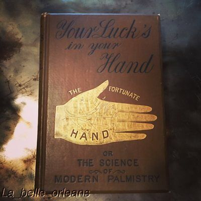Rare 1890's Palmistry Book. Your Luck's In Your Hand, Brown Cover W/ Gilt Illust