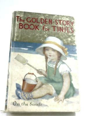 The Golden Story Book For Tinies (Mrs. Herbert Strang - 1932) (ID:10252)