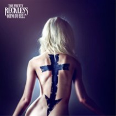 The Pretty Reckless-Going to Hell  (UK IMPORT)  CD NEW