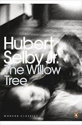 The Willow Tree (Penguin Modern Classics) by Hubert Selby Jr.   Paperback Book  