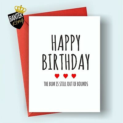 B85 HAPPY BIRTHDAY Greetings Card Husband Boyfriend Rude Funny Adult Cheeky