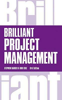 Brilliant Project Management (Brilliant Business) by Cole, Rob, Barker, Mr Steph