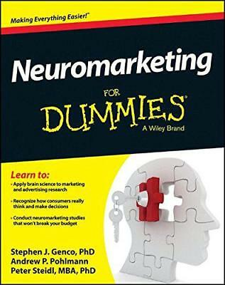 Neuromarketing For Dummies by Steidl, Peter, Pohlmann, Andrew, Genco, Stephen |