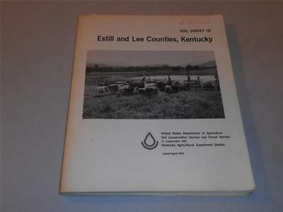 Soil Survey of Estill and Lee Counties in Kentucky from 1974 W/MAPS