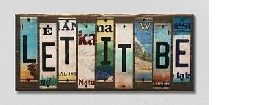 Let It Be License Metal Plate Strips  Novelty Wood Sign