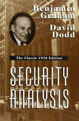 Security Analysis: The Classic 1934 Edition David Dodd Benjamin Graham REDUCED