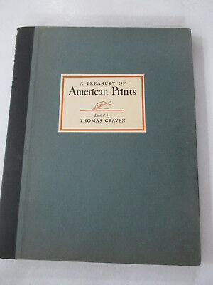 A Treasury of American Prints: A Selection of One Hundred Etchings and Lithograp