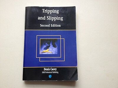 Slipping and Tripping D.Carey