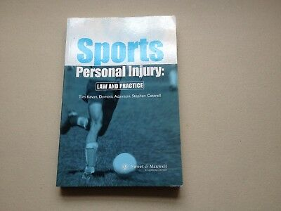 Sports Personal Injury law & Practice T.Kevan D. Adamson , S.Cottrell