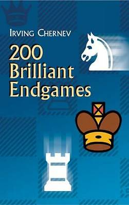 200 Brilliant Endgames (Dover Chess) by Chernev, Irving | Paperback Book | 97804