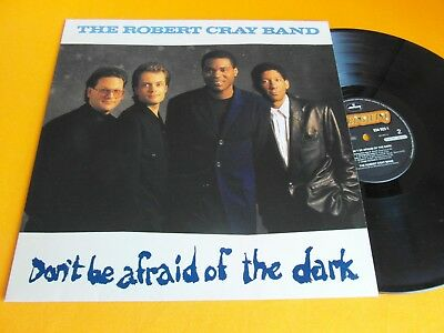 Lp  Robert Cray Band - Don`t Be Afraid Of The Dark (Orig.1988 Holland-Pr) Ex