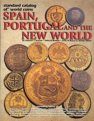 Spain, Portugal and the New World edited by Chester Krause, & Clifford Mishler