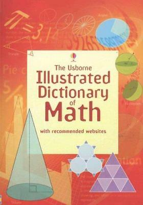 The Usborne Illustrated Dictionary of Math (Illustrated Dictionaries), Very Good