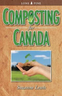 Composting for Canada by Lewis, Suzanne   Paperback Book   9781551058436   NEW