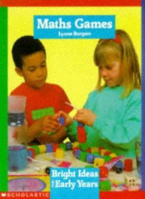 Maths Games (Bright Ideas for Early Years),Lynne Burgess