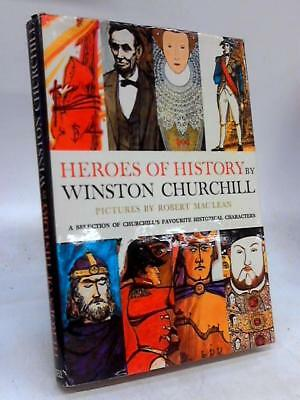 Heroes of History a Selection of Churchill' Winston Churchill 1968 Book 18873