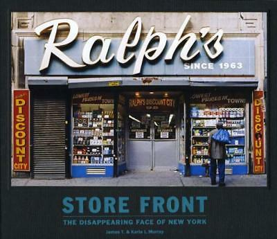 Store Front (mini): The Disappearing Face of New York by James T. Murray, Karla