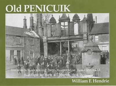 Old Penicuik by William Fyfe Hendrie   Paperback Book   9781840332131   NEW