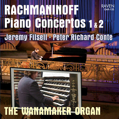 Rachmaninoff Piano Concerto 1 & 2 Jeremy Filsell, pft. Peter Conte, Wanamkr Orgn