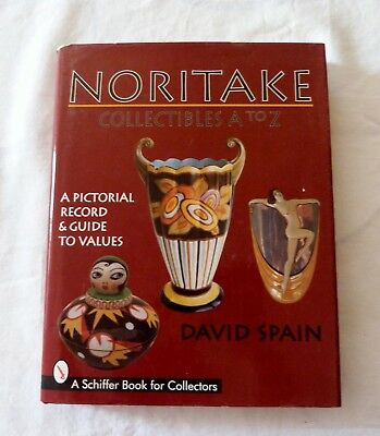 Noritake Collectibles A to Z Pictorial Record Guide Values Hardcover David Spain